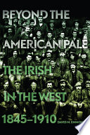 Beyond The American Pale
