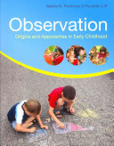 Observation  Origins And Approaches In Early Childhood