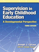 """Supervision in Early Childhood Education, 3rd Edition"" by Joseph J. Caruso, M. Temple Fawcett"