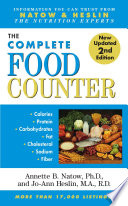"""The Most Complete Food Counter: 2nd Edition"" by Karen J Nolan, Jo-Ann Heslin, Annette B. Natow"