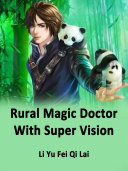 Rural Magic Doctor With Super Vision