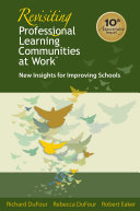 """Revisiting Professional Learning Communities at Workâ""""¢"""