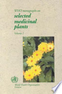 """""""WHO Monographs on Selected Medicinal Plants"""" by World Health Organization"""