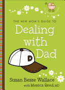 The New Mom s Guide to Dealing with Dad  The New Mom s Guides