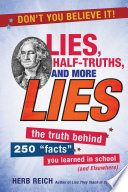 Lies, Half-Truths, and More Lies