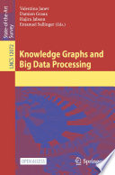 Knowledge Graphs and Big Data Processing