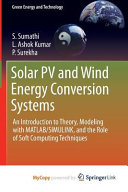 Solar PV and Wind Energy Conversion Systems Book