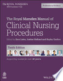 The Royal Marsden Manual of Clinical Nursing Procedures  Professional Edition
