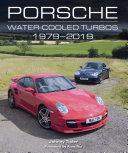 Porsche Water-Cooled Turbos 1979-2019 Pdf/ePub eBook