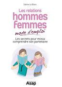 Les relations hommes-femmes mode d&'emploi