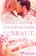 Champagner für die Braut