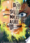 My Dearest Self With Malice Aforethought 5