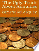 The Ugly Truth About Annuities