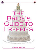 Bride s Guide to Freebies