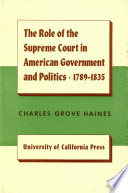 The Role of the Supreme Court in American Government and Politics, 1789-1835