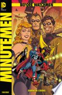 Before Watchmen, Band 1: Minutemen