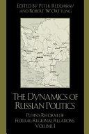 The Dynamics of Russian Politics