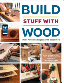 Build Stuff with Wood