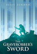 The Graverobber s Sword