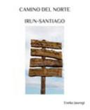 Camino Del Norte. Irun-Santiago