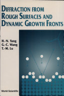 Diffraction from Rough Surfaces and Dynamic Growth Fronts