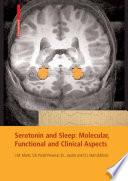 Serotonin and Sleep  Molecular  Functional and Clinical Aspects Book