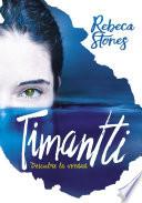 Timantti  : Descubre la verdad