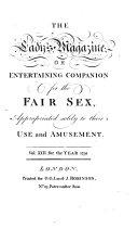 The Lady's magazine: or, Entertaining companion for the fair sex