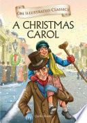 A Christmas Carol   Om Illustrated Classics Book
