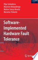 Software Implemented Hardware Fault Tolerance Book