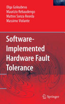 Software Implemented Hardware Fault Tolerance
