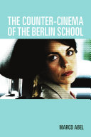 The Counter-cinema of the Berlin School