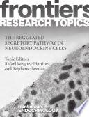 The regulated secretory pathway in neuroendocrine cells