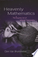 Read Online Heavenly Mathematics For Free