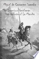 The Ingenious Gentleman Don Quixote of La Mancha  illustrated