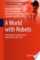 A World with Robots  : International Conference on Robot Ethics: ICRE 2015