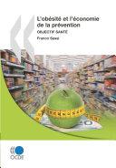 L'obésité et l'économie de la prévention Objectif santé