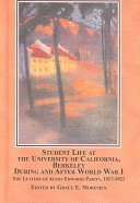 Student Life at the University of California  Berkeley  During and After World War I