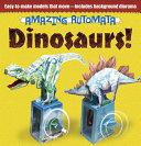 Amazing Automata -- Dinosaurs!