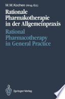 Rationale Pharmakotherapie in der Allgemeinpraxis   Rational Pharmacotherapy in General Practice