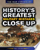 History's Greatest Military Mistakes Close Up
