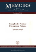 Completely Positive Hypergroup Actions [Pdf/ePub] eBook