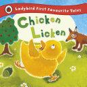 Chicken Licken  Ladybird First Favourite Tales