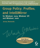 Group Policy  Profiles  and IntelliMirror for Windows 2003  Windows XP  and Windows 2000
