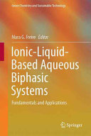Ionic Liquid Based Aqueous Biphasic Systems