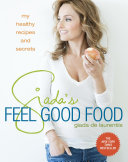 Giada's Feel Good Food [Pdf/ePub] eBook