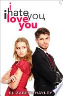 I Hate You  I Love You Book