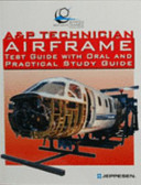 A&P Airframe Test Guide with Oral and Practical Study Guide