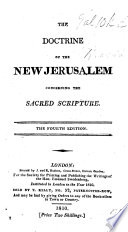 The Doctrine of the New Jerusalem concerning the Sacred Scripture. Translated from the Latin