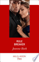 Rule Breaker  Mills   Boon Desire   Dynasties  Mesa Falls  Book 3